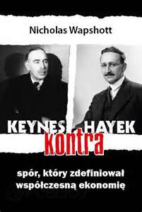 Nicolas Wapshott Keynes kontra Hayek
